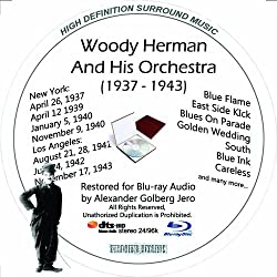 Woody Herman (1937-43) And His Orchestra Restored for Blu-ray Audio Featuring Audio Only and Video Disc Produced with Short Films by Charly Chaplin