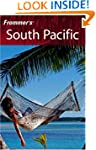 Frommer's South Pacific (Frommer's Co...