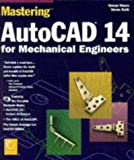 img - for Mastering Autocad 14 for Mechanical Engineers book / textbook / text book