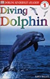 Diving Dolphin (DK Readers Level 1)