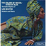 Colors Of Brazil / African Blue ~ Les Baxter