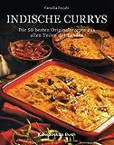 Indische Currys. Die 50 besten Originalrezepte aus allen Teilen des Landes title=