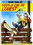 Lucky Luke, tome 4 : Sous le ciel de...