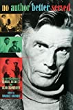 img - for No Author Better Served: The Correspondence of Samuel Beckett and Alan Schneider book / textbook / text book