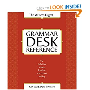 The Writer's Digest Grammar Desk Reference Gary Lutz