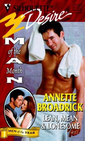 Image for Lean Mean & Lonesome  (Man Of The Month/Man Of The Month Anniversary) (Silhouette Desire, 1237)