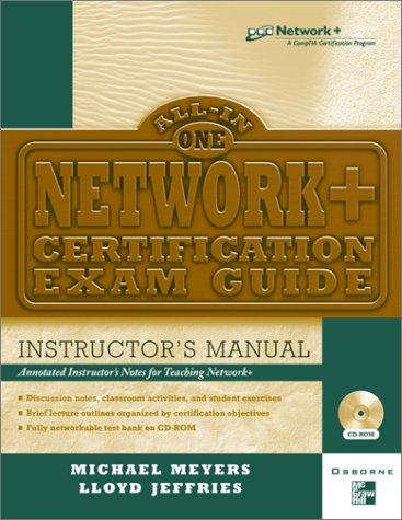 Instructor's Manual: Im Network+ Cert Exam Gde Instruct Man