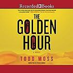 The Golden Hour | Todd Moss
