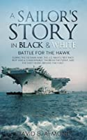 A Sailor's Story in Black & White