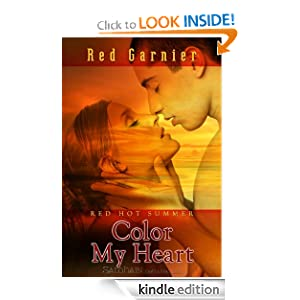 Color My Heart: A Red Hot Summer Story Red Garnier