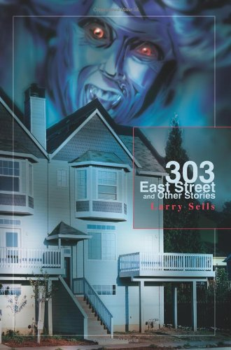 303 East Street and Other Stories