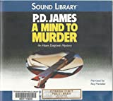 img - for A Mind to Murder (An Adam Dalgliesh Mystery) book / textbook / text book