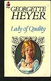 lady of quality (0330236490) by GEORGETTE HEYER