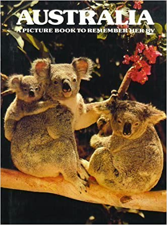 Picture Book to Remember Her By: Australia (A Picture Book to Remember Her By)