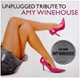 echange, troc Various Artists - Unplugged Tribute to Amy Winehouse