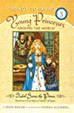 img - for Isabel Saves the Prince: Based on a True Story of Isabel I of Spain (Young Princesses Around the World) book / textbook / text book