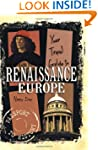 Your Travel Guide To Renaissance Europe