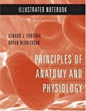 Principles of Anatomy and Physiology: Illustrated Notebook 12th (twelfth) Edition by Tortora, Gerard J., Derrickson, Bryan H. published by John Wiley & Sons (2008) Gerard J., Derrickson, Bryan H. Tortora