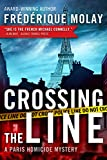 img - for Crossing the Line (Paris Homicide) book / textbook / text book