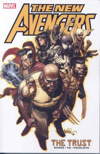 New Avengers Volume 7: The Trust TPB: Trust v. 7 (Graphic Novel Pb)