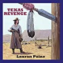 Texas Revenge Audiobook by Lauran Paine Narrated by Jeff Harding