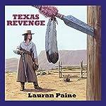 Texas Revenge | Lauran Paine