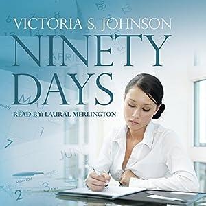 Ninety Days Audiobook