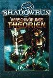 Shadowrun, Verschwörungstheorien
