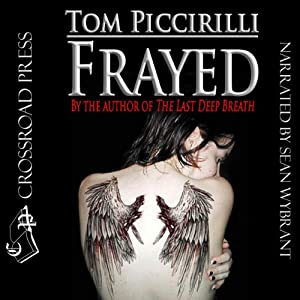 Frayed | [Tom Piccirilli]