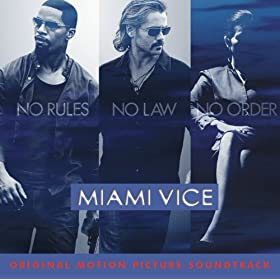 Miami Vice Original Motion Picture Soundtrack (U.S. Version)