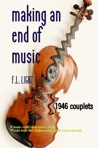 Making an End of Music: Not brooking arrant discomposure: 1946 couplets PDF