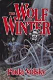 The Wolf of Winter (0553372106) by Volsky, Paula