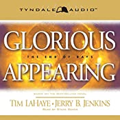 Glorious Appearing: The End of Days: Left Behind, Book 12 | Tim LaHaye, Jerry B. Jenkins