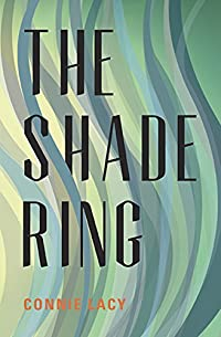 The Shade Ring by Connie Lacy ebook deal