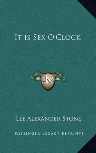 It Is Sex O'Clock