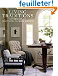 Living Traditions: Interiors by Matth...