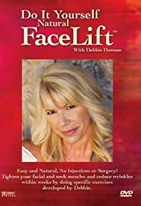 Do It Yourself Facelift