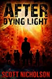 After: Dying Light (AFTER post-apocalyptic series, Book 6)