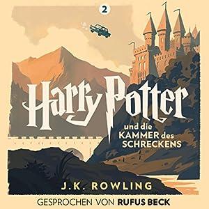 Harry Potter und die Kammer des Schreckens: Gesprochen von Rufus Beck (Harry Potter 2) Hörbuch