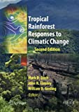 img - for Tropical Rainforest Responses to Climatic Change (Springer Praxis Books / Environmental Sciences) book / textbook / text book