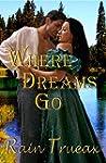 Where Dreams Go (Oregon  Historicals...