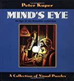 Mind's Eye: An Eye of the Beholder Collection: A Collection of Visual Puzzles (1561632597) by Kuper, Peter