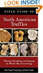 Field Guide to North American Truffle...