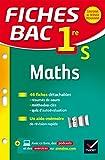 Fiches bac Maths 1re S : fiches de r�vision - Premi�re S