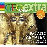 Das alte Ägypten - Von Göttern, Gräbern und Geheimnissen: GEOlino extra Hör-Bibliothek