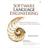 "Software Language Engineering: Creating Domain-Specific Languages Using Metamodelsvon ""Anneke G. Kleppe"""
