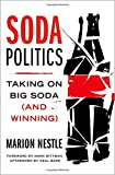 img - for Soda Politics: Taking on Big Soda (and Winning) book / textbook / text book