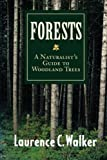 img - for Forests: A Naturalist's Guide to Woodland Trees book / textbook / text book