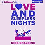Love...And Sleepless Nights | Nick Spalding