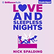 Love...And Sleepless Nights | [Nick Spalding]